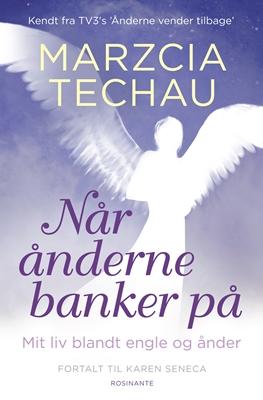 Når ånderne banker på Karen Seneca, Marzcia Techau 9788763830485