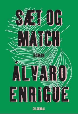 Sæt og match Álvaro Enrigue 9788702213676