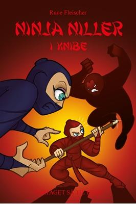 Ninja Niller #6: Ninja Niller i knibe Rune Fleischer 9788758823782