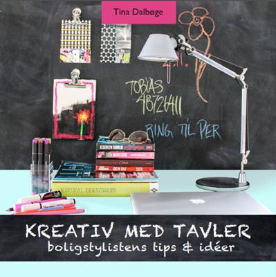 Kreativ med tavler Tina Dalbøge 9788792937070