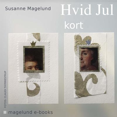 Hvid Jul - Kort Susanne Magelund 9788792931009