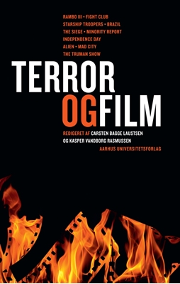 Terror og film Kasper Vandborg Rasmussen, Carsten Bagge Laustsen 9788779346710