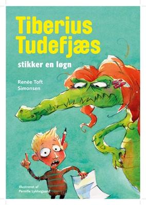 Tiberius Tudefjæs stikker en løgn Renée Toft Simonsen 9788740025095