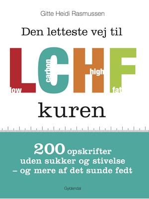 Den letteste vej til LCHF kuren Gitte Heidi Rasmussen 9788702162172