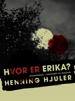Hvor er Erika? Henning Hjuler 9788711644973