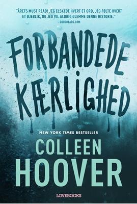Forbandede kærlighed Colleen Hoover 9788711519974