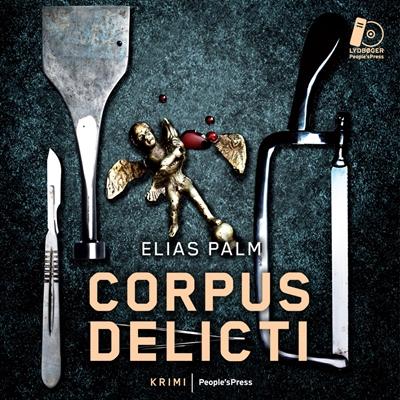 Corpus Delicti Elias Palm 9788771371918
