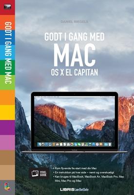 Godt i gang med Mac – OS X El Capitan Daniel Riegels 9788778537355