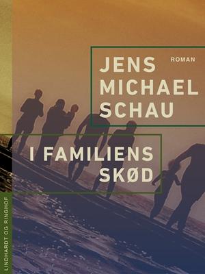 I familiens skød Jens Michael Schau 9788711582428