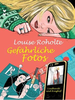 Gefährliche Fotos Louise Roholte 9788711324509