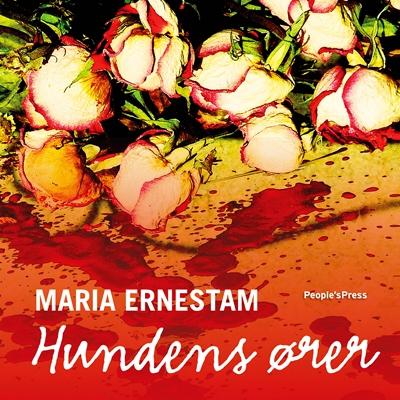 Hundens ører Maria Ernestam 9788771371512