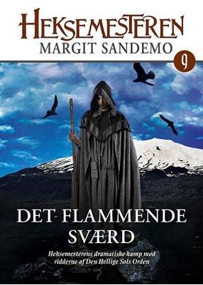 Heksemesteren 09 - Det flammende sværd Margit Sandemo 9788771071290