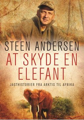 At skyde en elefant Steen Andersen 9788712048657