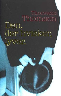 Den der hvisker lyver Thorstein Thomsen 9788763821537
