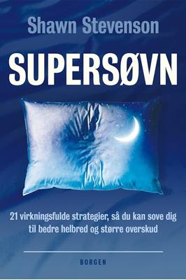 Supersøvn Shawn Stevenson 9788702216301