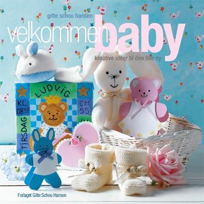 Velkommen baby Gitte Schou Hansen 9788792464057