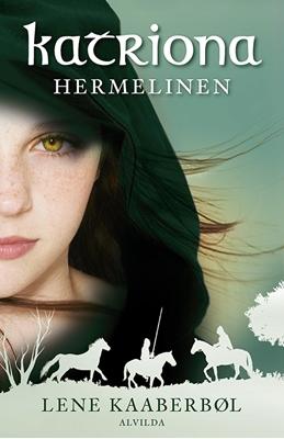 Katriona 2: Hermelinen Lene Kaaberbøl 9788771653380