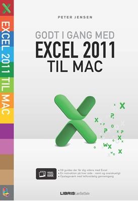 Godt i gang med Excel 2011 til Mac Peter Jensen 9788778530882