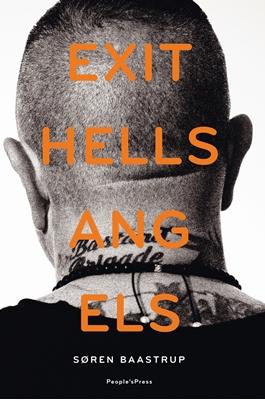 Exit Hells Angels Søren Baastrup 9788771377729