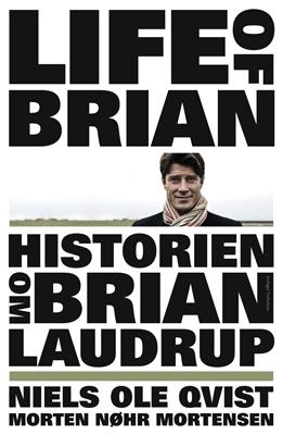 Historien om Brian Laudrup Morten Nøhr Mortensen, Niels Ole Qvist 9788792861054