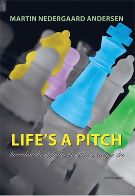 Life's a Pitch Martin Nedegaard Andersen 9788793395770