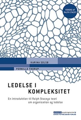 Ledelse i kompleksitet Pernille Thorup, Karina Solsø 9788771581195