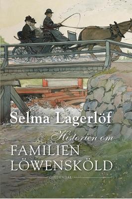 Historien om familien Löwensköld Selma Lagerlöf 9788702246285