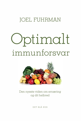 Optimalt immunforsvar Joel Fuhrman 9788702227390