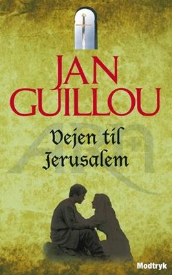 Vejen til Jerusalem Jan Guillou 9788770534260