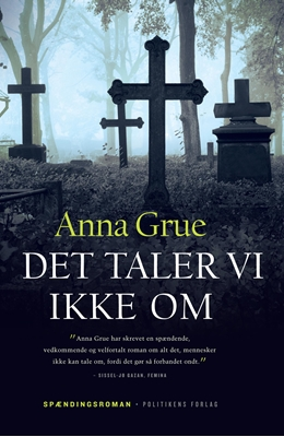 Det taler vi ikke om Anna Grue 9788756708197