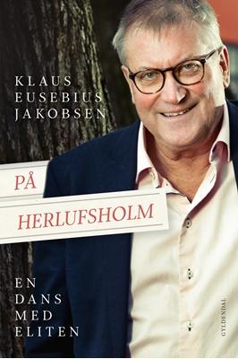 På Herlufsholm Klaus Eusebius Jakobsen 9788702234701