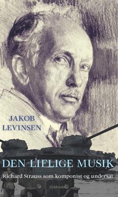 Den liflige musik Jakob Levinsen 9788702157581