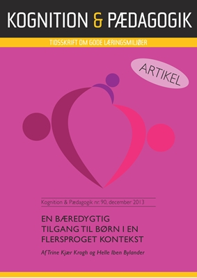 En bæredygtig tilgang til børn i en flersproget kontekst Trine Kjær Krogh, Helle Iben Bylander 9788771851410