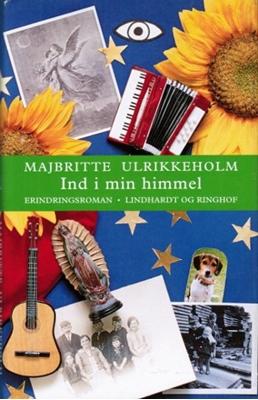 Ind i min himmel Majbritte Ulrikkeholm 9788711397978