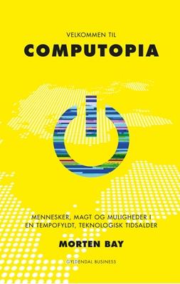 Velkommen til Computopia Morten Bay 9788702157031