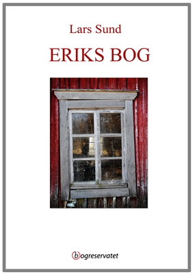 Eriks bog Lars Sund 9788799563715