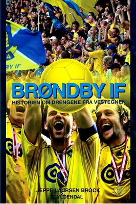 Brøndby IF Jeppe Laursen Brock 9788702135961