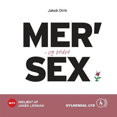 MER' og bedre SEX Jakob Olrik 9788702108309