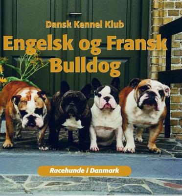 Engelsk og fransk bulldog Dansk Kennelklub 9788778576217
