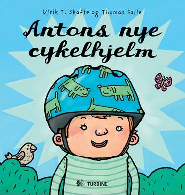 Antons nye cykelhjelm Ulrik T. Skafte 9788770903905