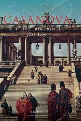Casanova - mit livs erindringer. Erotiske memoirer 1754-1756 Giacomo Girolamo Casanova 9788771282467