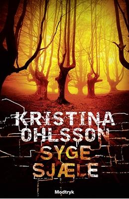 Syge sjæle Kristina Ohlsson 9788771466713