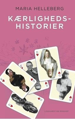 Kærlighedshistorier Maria Helleberg 9788711391716