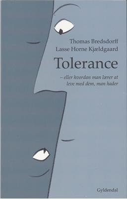 Tolerance Lasse Horne Kjældgaard, Thomas Bredsdorff 9788702106510