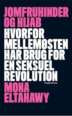 Jomfruhinder og hijab Mona Eltahawy 9788771590708