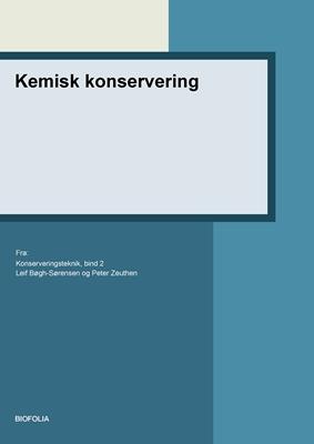 Kemisk konservering Leif Bøgh-Sørensen, Peter Zeuthen 9788791319730