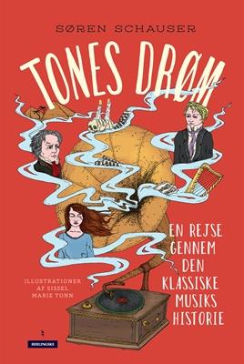Tones drøm Søren Schauser 9788771801057