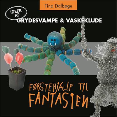 Grydesvampe & vaskeklude Tina Dalbøge 9788799525867