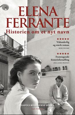 Historien om et nyt navn Elena Ferrante 9788792884770