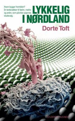 Lykkelig i nørdland Dorte Toft 9788702102680